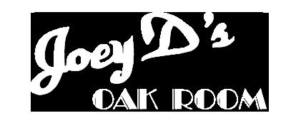 Joey D's Oak Room