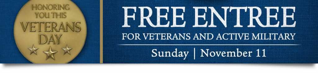 Veteran's Day Sunday Nov. 11, 2018 - CentraArchy restaurants offer free entree to military veterans and active duty personnel